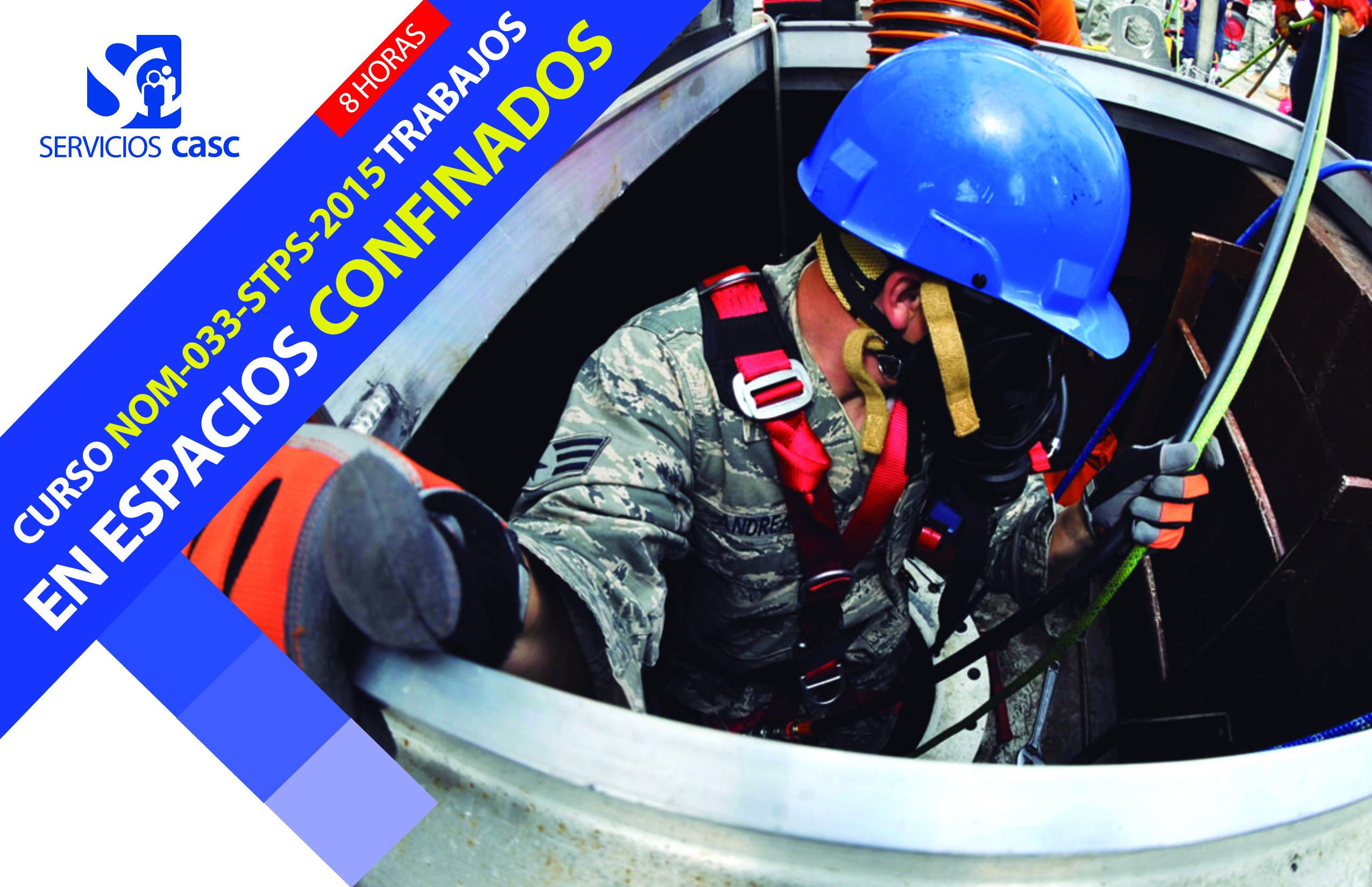 Trabajos en Espacios Confinados (NOM-033-STPS-2015)