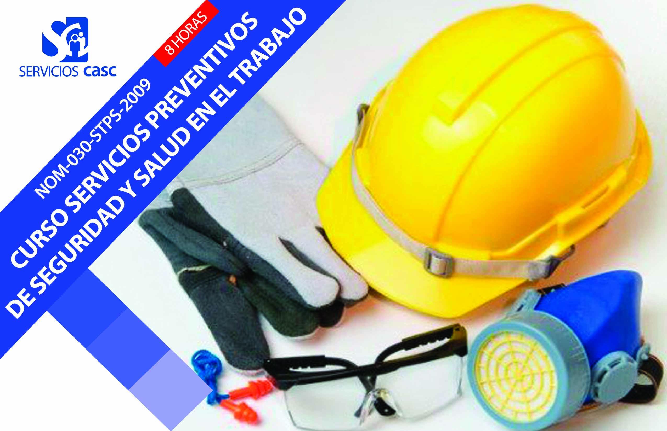 Servicios Preventivos de Seguridad y Salud en el Trabajo (NOM-030-STPS-2009)